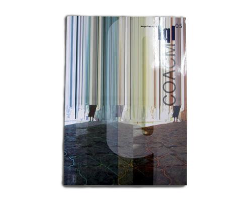 """REVISTA Q. COACM. Nº5. """"Norman Foster, Una brillante lección para la arquitectura"""". (España). pp.6-9. (Jun_2009)."""