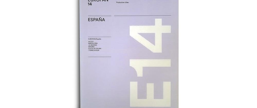 """EUROPAN 14 ESPAÑA. Editado por Europan-España. """"El final del Efecto Arenal"""". (España). pp 104-107 (Mar_2018)."""