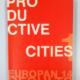 """Productive Cities. (Francia). """"The End of Efecto Arenal"""". p 93 y p 143. (Jun_2018)."""