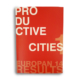 "Productive Cities. ""El final del Efecto Arenal"". (Francia). p 93 y p 143. (Jun_2018)."